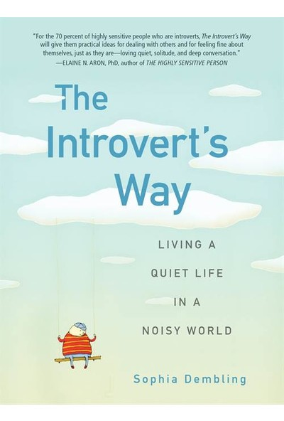 The Introvert's Way - Sophia Dembling