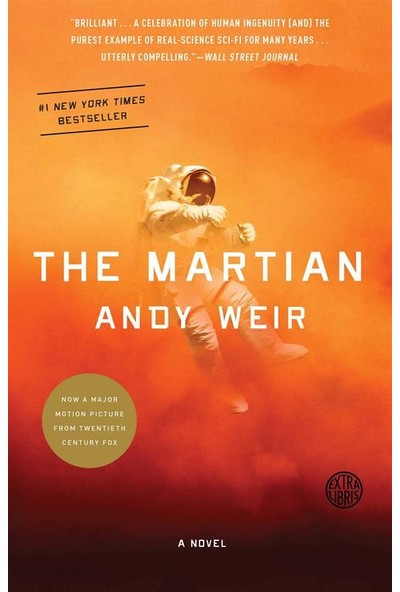 The Martian: A Novel - Andy Weir