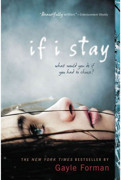 If I Stay (US ed) - Gayle Forman