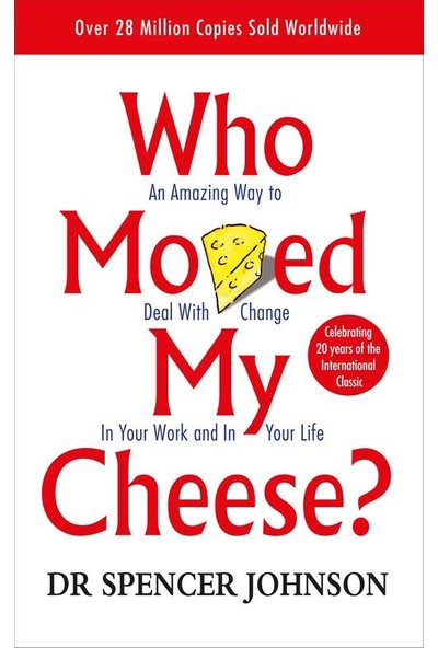 Who Moved My Cheese - Spencer Johnson / Kenneth Blanchard