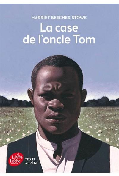 La Case De L'oncle Tom - Texte Abrégé - Harriet Beecher-Stove