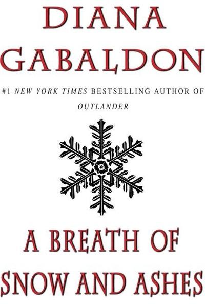 A Breath Of Snow And Ashes (Outlander 6) - Diana Gabaldon