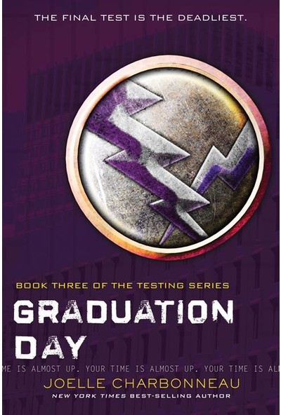 Graduation Day (The Testing 3) - Joelle Charbonneau