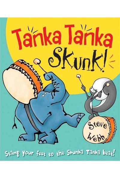 Tanka Tanka Skunk - Steve Webb