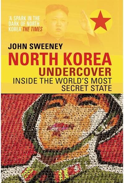 North Korea Undercover - John Sweeney