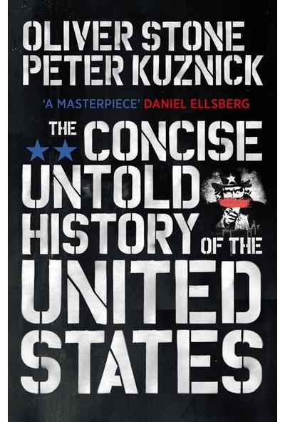 The Concise Untold History Of The United States - Oliver Stone
