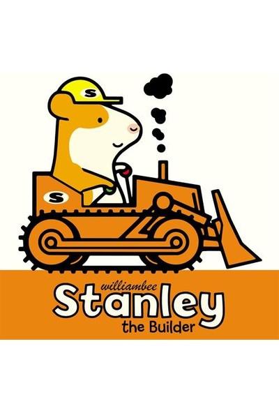 Stanley The Builder - William Bee