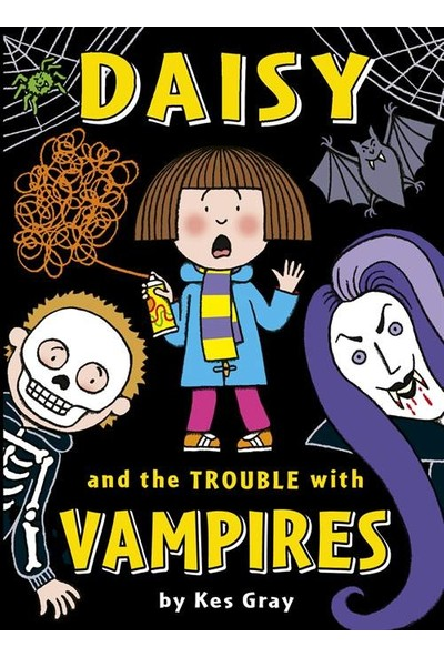 Daisy and the Trouble with Vampires - Kes Gray