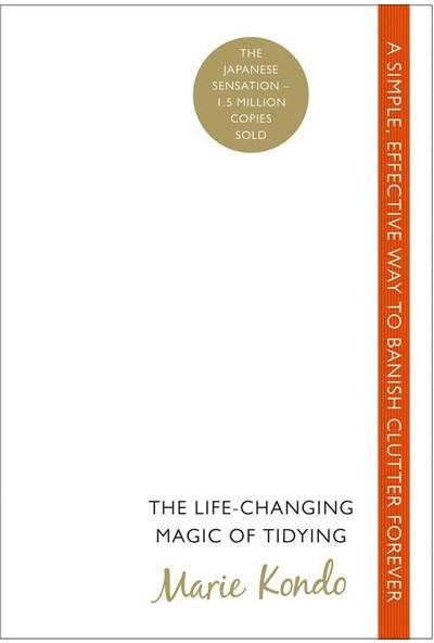 The Life Changing Magic of Tidying - Marie Kondo