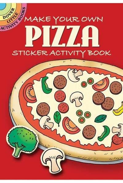 Make Your Own Pizza Sticker Book - F. N. D'Amico