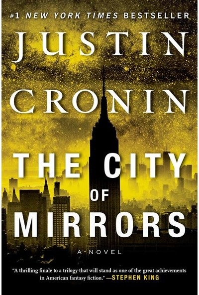 The City Of Mirrors (Passage Trilogy 3/3) - Justin Cronin