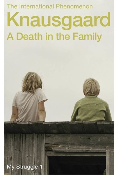 A Death in the Family (My Struggle 1) - Karl Ove Knausgaard