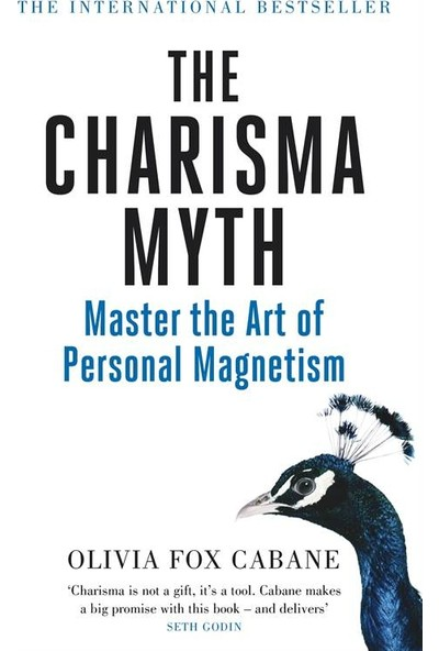 The Charisma Myth: Master The Art Of Personal Magnetism - Olivia Fox Cabane