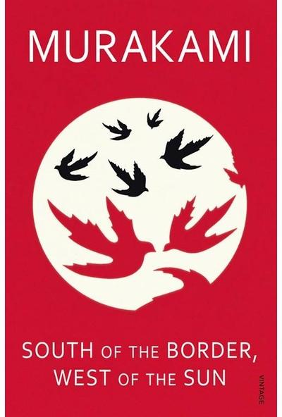 South of the Border West of the Sun - Haruki Murakami