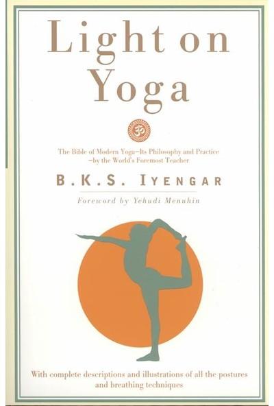 Light on Yoga: Yoga Dipika - B. K. Iyengar