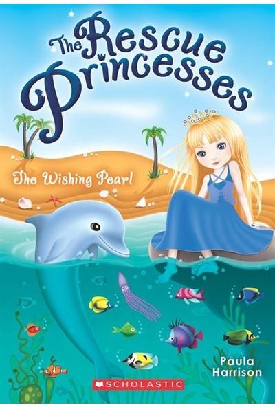 Rescue Princesses 2: The Wishing Pearl - Paula Harrison