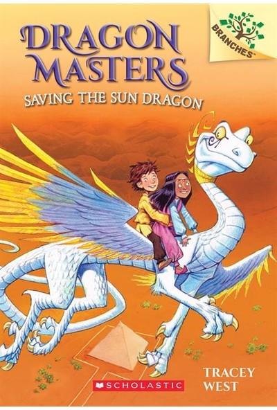Dragon Masters 2: Saving the Sun Dragon - Tracey West