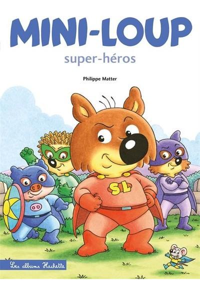 Mini-Loup Super-Heros - Philippe Matter