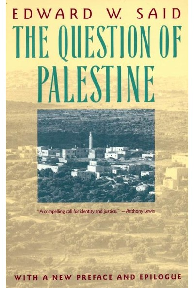 The Question of Palestine - Edward Said