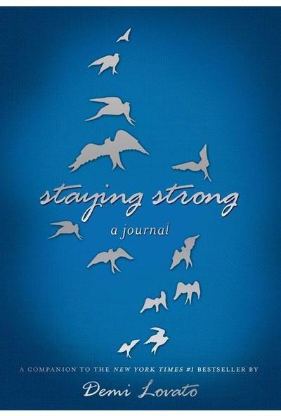 Stayıng Strong A Journal - Demi Lovato