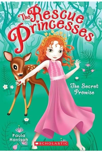Rescue Princesses 1: The Secret Promise - Paula Harrison