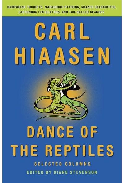 Dance of the Reptiles - Carl Hiaasen