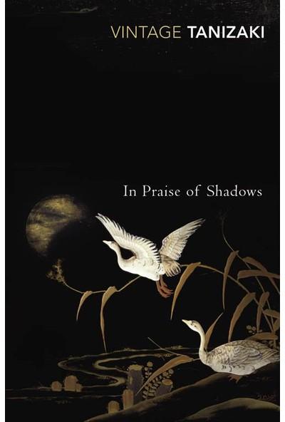 In Praise of Shadows - Junichiro Tanizaki