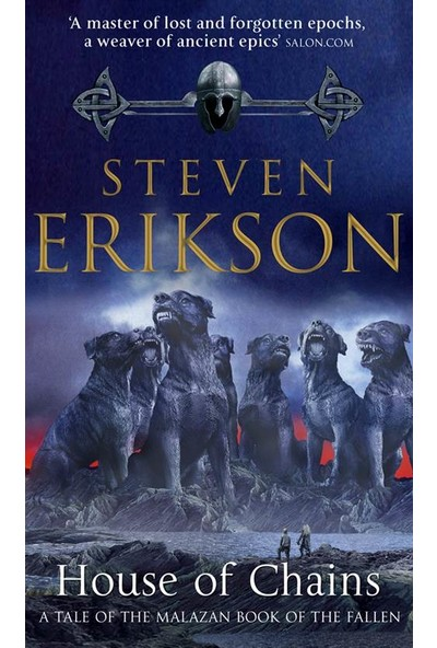 House of Chains: Malazan Book of the Fallen 4 - Steven Erikson