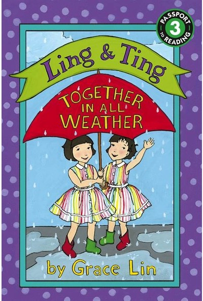 Ling & Ting: Together In All Weather (Passport To Reading, Level 3) - Grace Lin