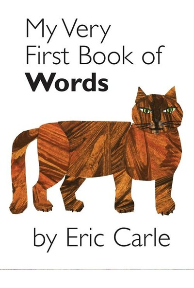 My Very First Book of Words - Eric Carle