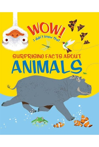 Wow! Surprising Facts About Animals - John Woodward