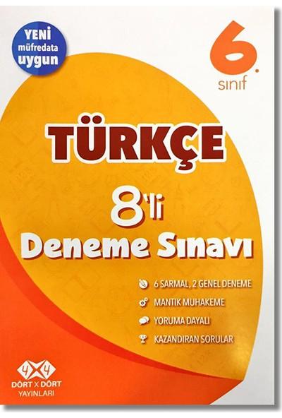 4 x 4 6. Sınıf Türkçe 8'li Deneme Sınavı