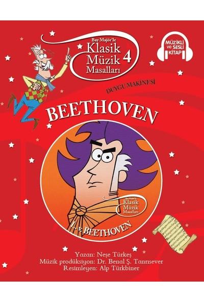 Klasik Müzik Masalları: Beethoven - Neşe Türkeş
