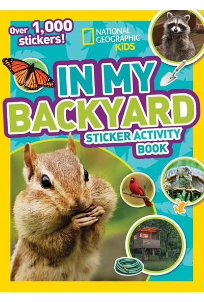 In My Backyard Sticker Activity Book - National Geographic Kids