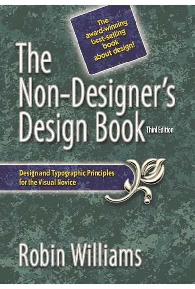 The Non-Designer's Design Book - Robin Williams