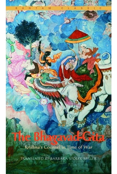 The Bhagavadgita: Krishna's Counsel In Time Of War - Barry Moser