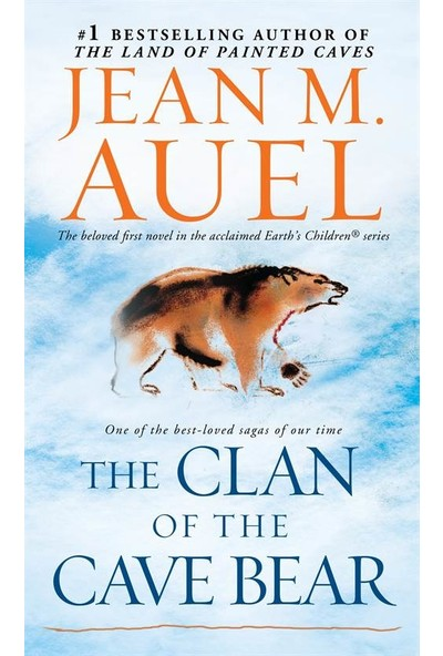 Earth's Children 1: The Clan Of The Cave Bear - Jean M. Auel