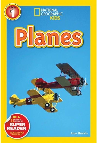 National Geographic Readers: Planes - Amy Shields