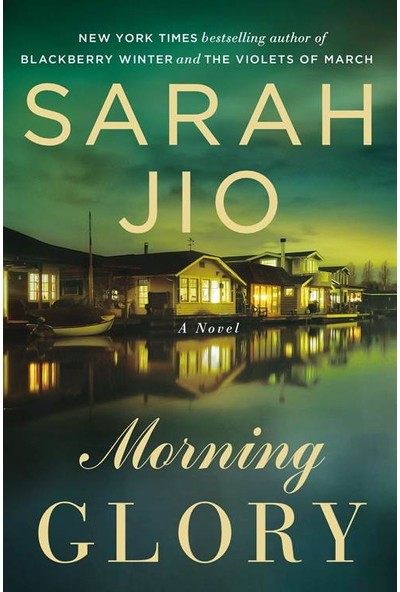 Morning Glory - Sarah Jio