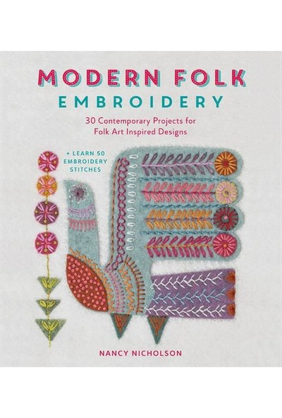Modern Folk Embroidery - Nancy Nicholson