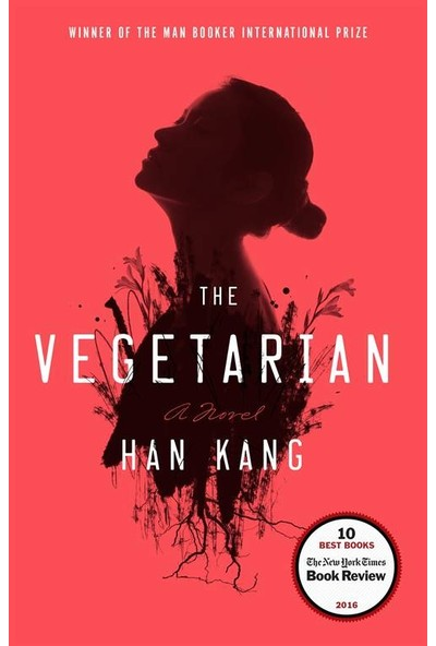 The Vegetarian: A Novel - Han Kang