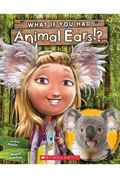 What If You Had Animal Ears - Sandra Markle