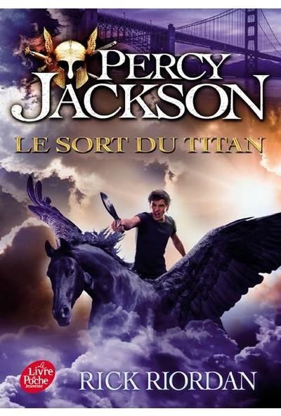 Le Sort Du Titan (Percy Jackson 3) - Rick Riordan