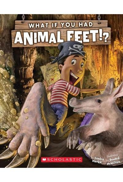What If You Had Animal Feet - Sandra Markle