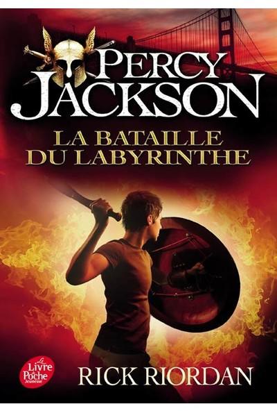 La Bataille Du Labyrinthe (Percy Jackson 4) - Rick Riordan