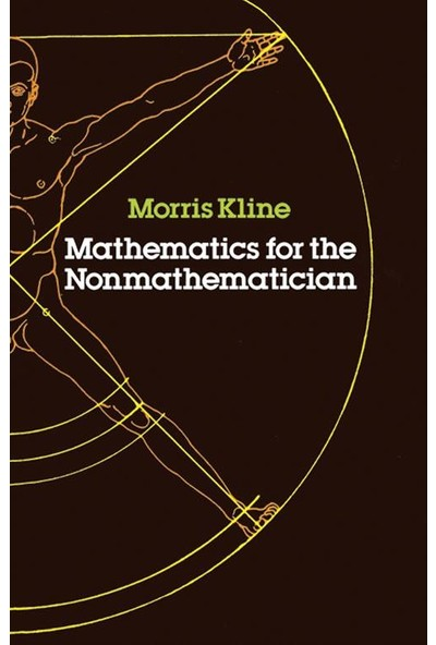 Mathematics For The Nonmathematician - Morris Kline