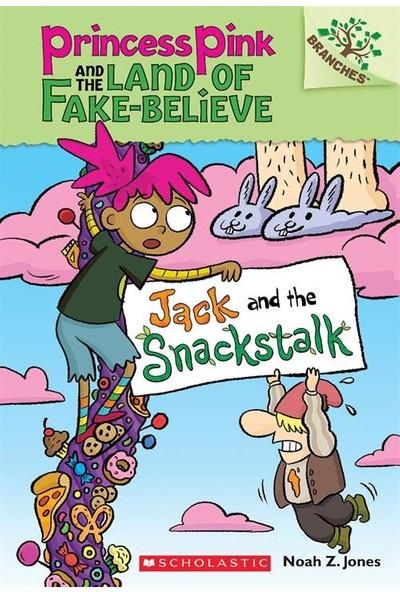 Jack And Snackstalk (Princess Pink And The Land Of Fake - Believe 3) - Noah Jones