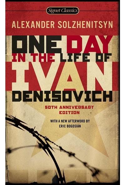 One Day In The Life Of Ivan Denisovich - Alexander Solzhenitsyn