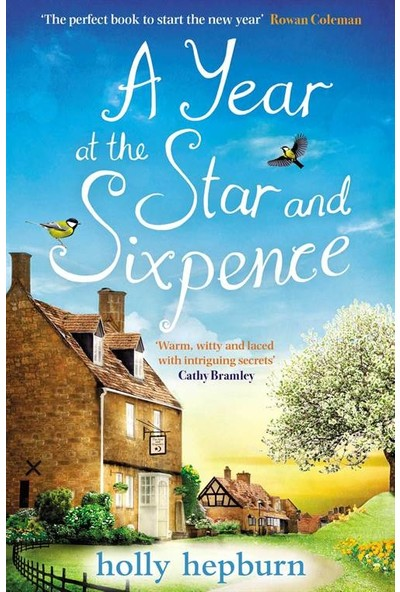 A Year At The Star And Sixpence - Holly Hepburn