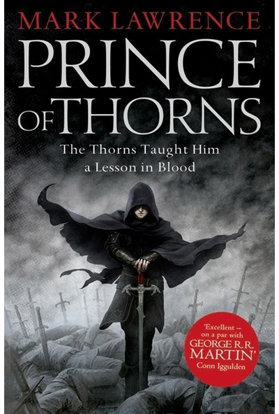 The Prince Of Thorns (Broken Empire 1/3) - Mark Lawrence